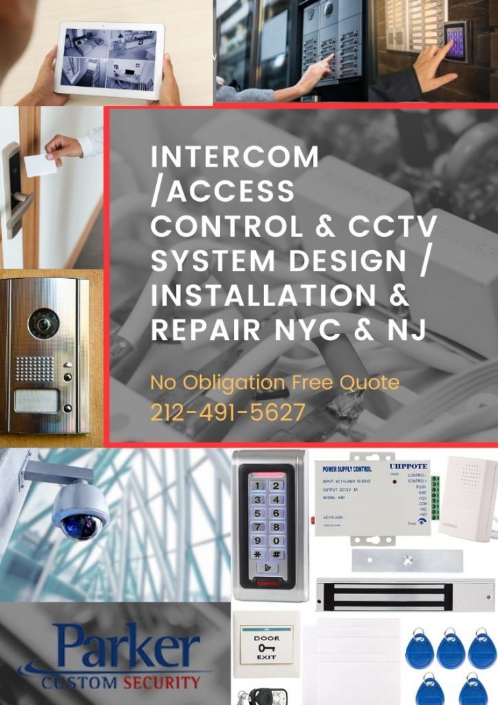 Intercom Access Control & CCTV System Design Installation & Repair NYC & NJ